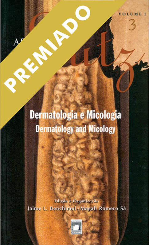 Adolpho Lutz: Dermatologia e Micologia (Volume 1 - Livro 3)  - Livraria Virtual da Editora Fiocruz