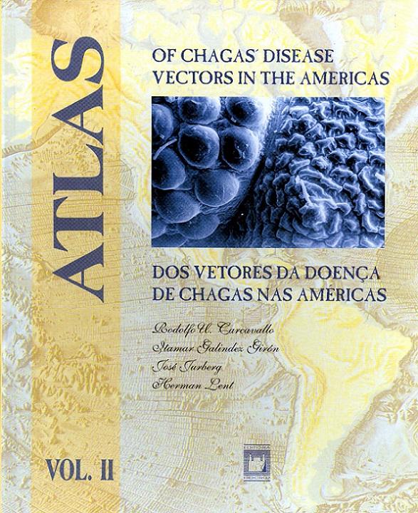 Atlas dos Vetores da Doença de Chagas - Vol. 2  - Livraria Virtual da Editora Fiocruz