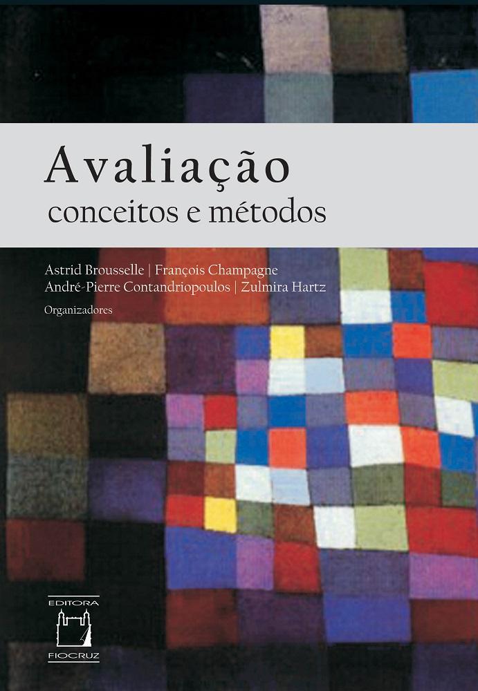 Avaliação: conceitos e métodos  - Livraria Virtual da Editora Fiocruz