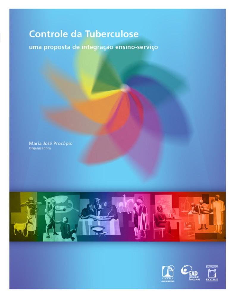 Controle da Tuberculose: uma proposta de integração ensino-serviço  - Livraria Virtual da Editora Fiocruz