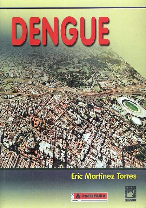 Dengue  - Livraria Virtual da Editora Fiocruz