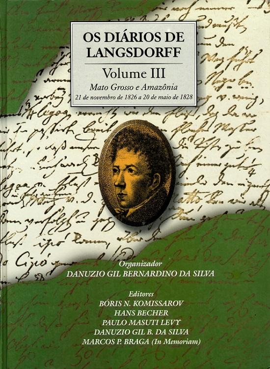 Diários de Langsdorff, Os - Volume III  - Livraria Virtual da Editora Fiocruz