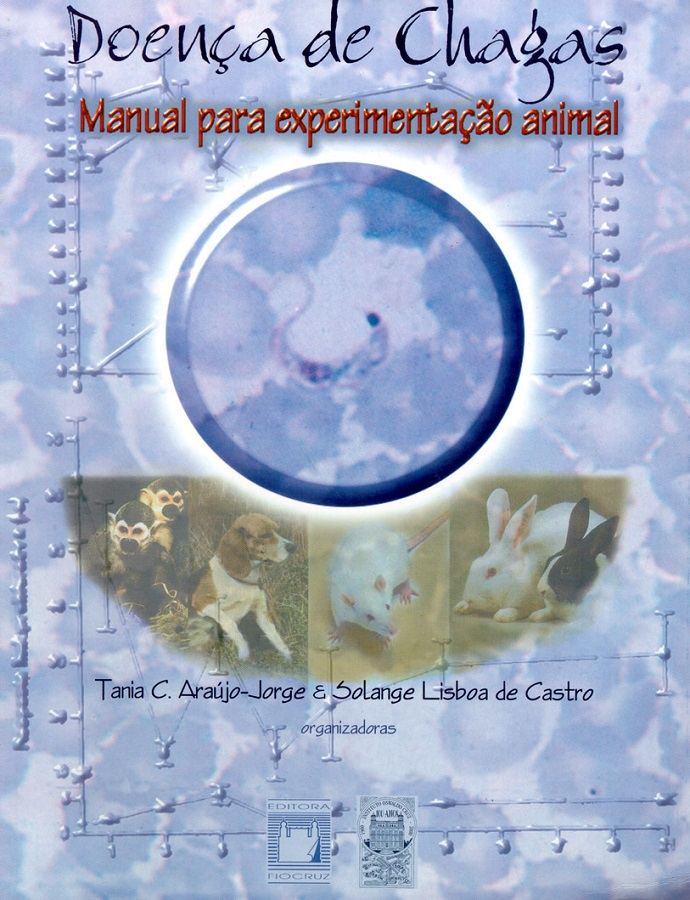 Doença de Chagas: manual de experimentação animal  - Livraria Virtual da Editora Fiocruz