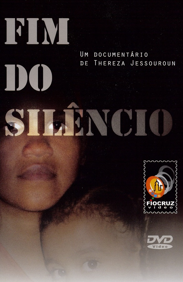 #DVD - Fim do silêncio  - Livraria Virtual da Editora Fiocruz