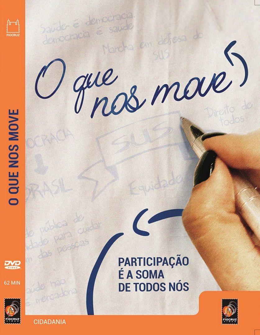 #DVD - O que nos move  - Livraria Virtual da Editora Fiocruz