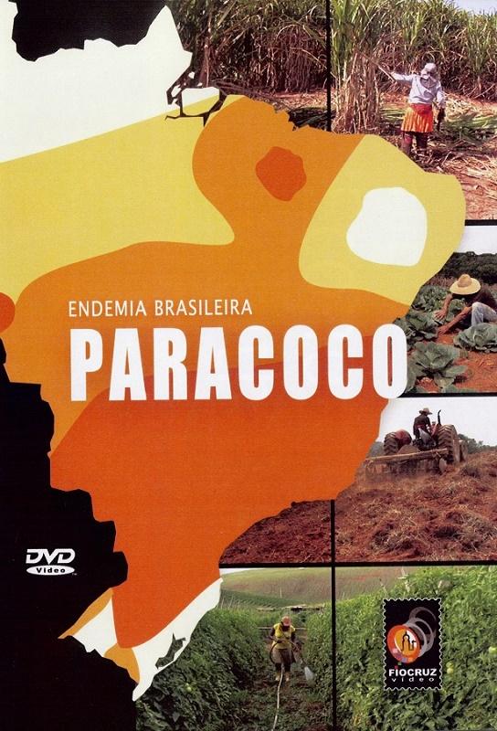 #DVD - Paracoco: endemia brasileira  - Livraria Virtual da Editora Fiocruz