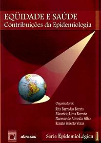Equidade e Saúde: contribuições da Epidemiologia - vol. 1  - Livraria Virtual da Editora Fiocruz