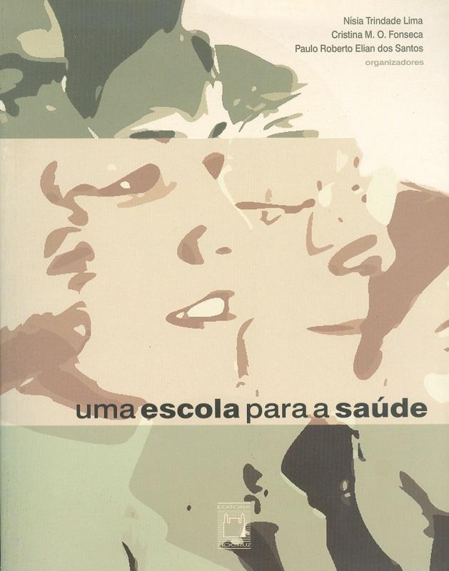 Escola para a Saúde, Uma  - Livraria Virtual da Editora Fiocruz
