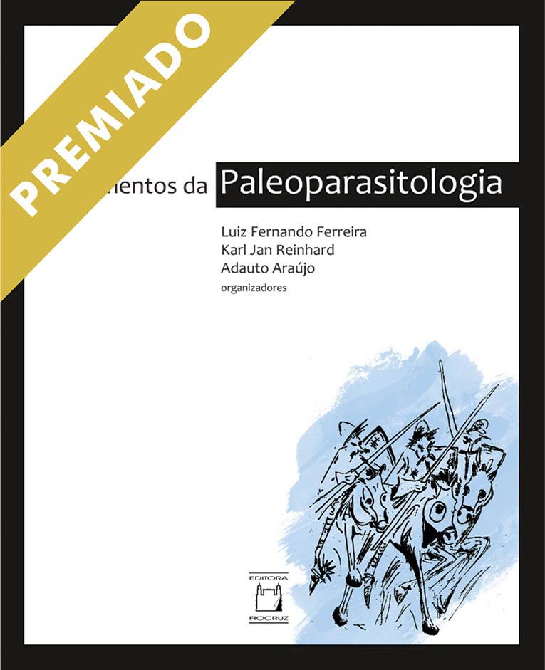 Fundamentos da Paleoparasitologia  - Livraria Virtual da Editora Fiocruz