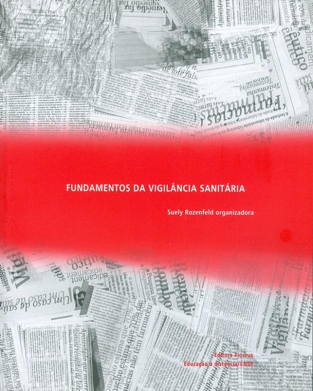 Fundamentos da Vigilância Sanitária  - Livraria Virtual da Editora Fiocruz