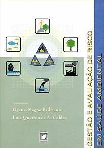 Gestão e Avaliação de Risco em Saúde Ambiental  - Livraria Virtual da Editora Fiocruz