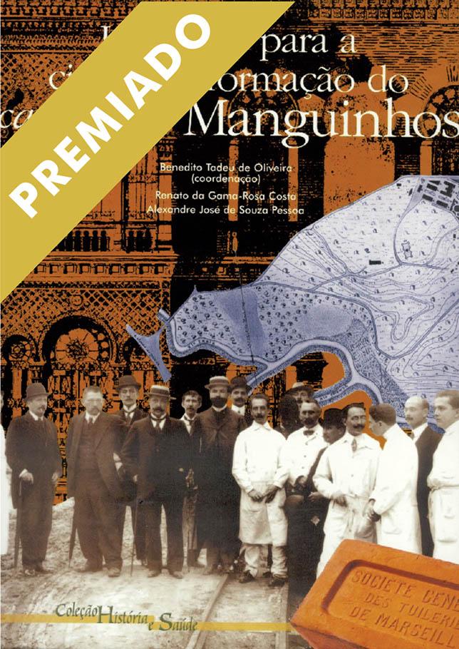 Lugar para a Ciência: a formação do campus de Manguinhos, Um  - Livraria Virtual da Editora Fiocruz