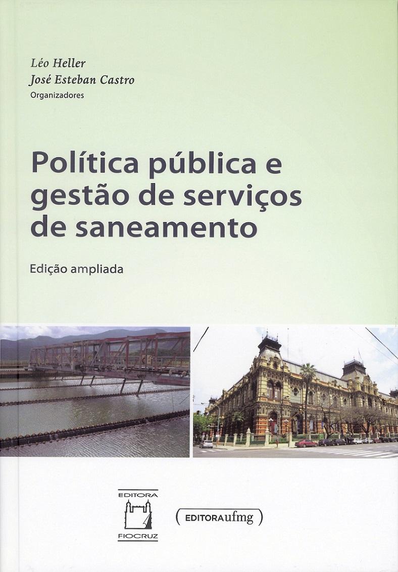 Política Pública e Gestão de Serviços de Saneamento  - Livraria Virtual da Editora Fiocruz