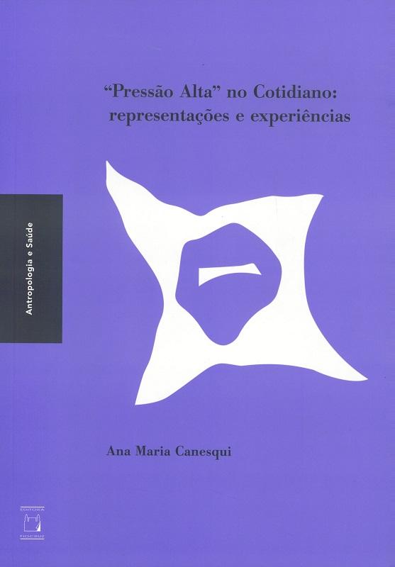 Pressão Alta no Cotidiano: representações e experiências  - Livraria Virtual da Editora Fiocruz