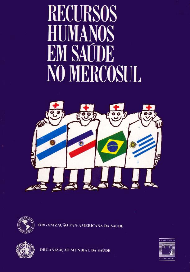 Recursos Humanos em Saúde no Mercosul  - Livraria Virtual da Editora Fiocruz