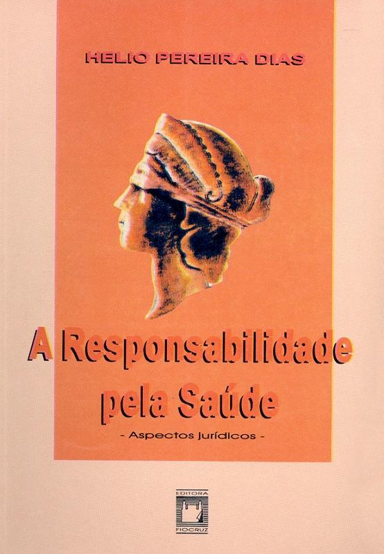 Responsabilidade pela Saúde, A  - Livraria Virtual da Editora Fiocruz