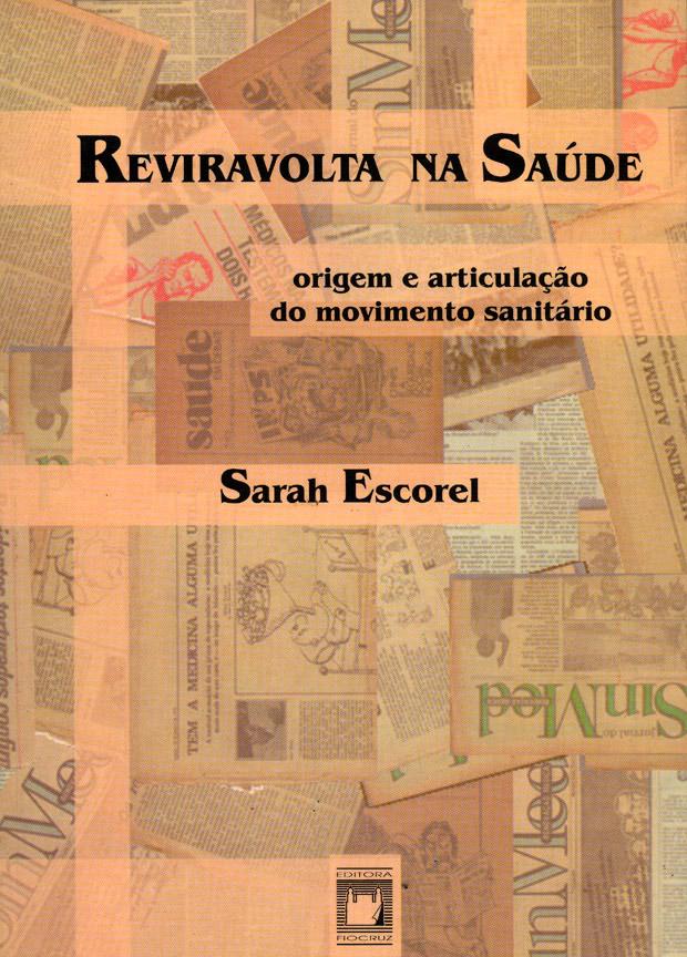 Reviravolta na Saúde: origem e articulação do movimento sanitário  - Livraria Virtual da Editora Fiocruz