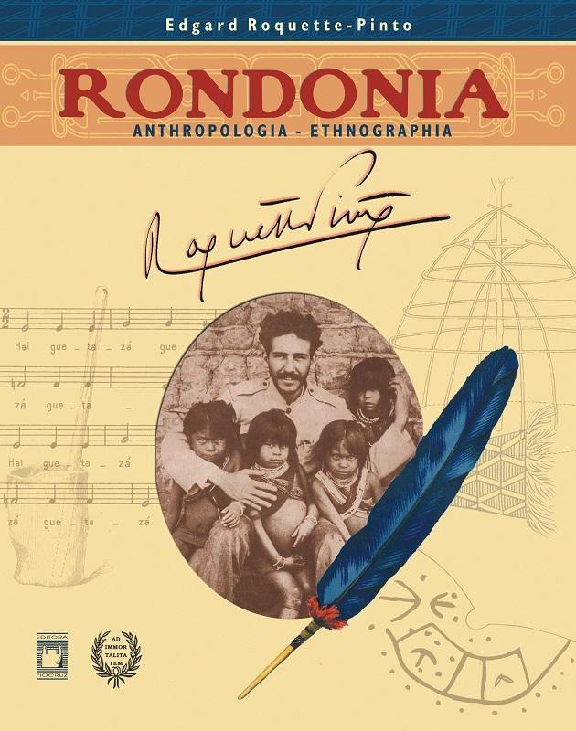 Rondonia: anthropologia - ethnographia  - Livraria Virtual da Editora Fiocruz