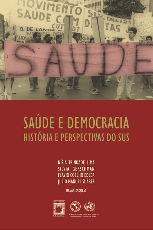 Saúde e Democracia: história e perspectivas do SUS  - Livraria Virtual da Editora Fiocruz