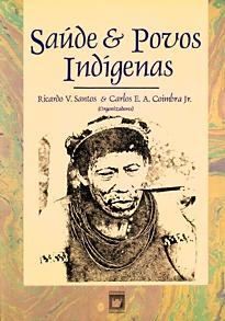 Saúde e Povos Indígenas  - Livraria Virtual da Editora Fiocruz