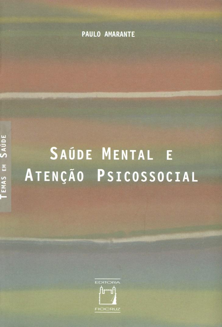 Saúde Mental e Atenção Psicossocial  - Livraria Virtual da Editora Fiocruz