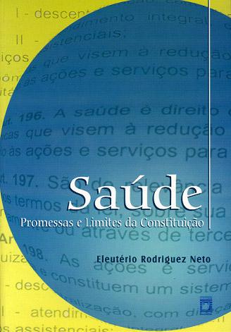 Saúde: promessas e limites da Constituição  - Livraria Virtual da Editora Fiocruz