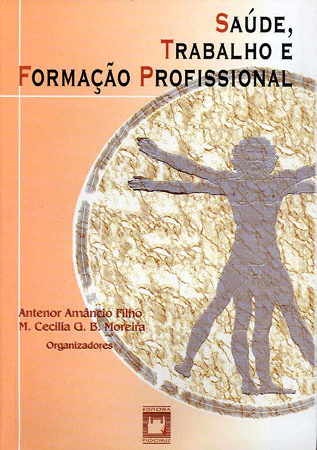 Saúde, Trabalho e Formação Profissional  - Livraria Virtual da Editora Fiocruz