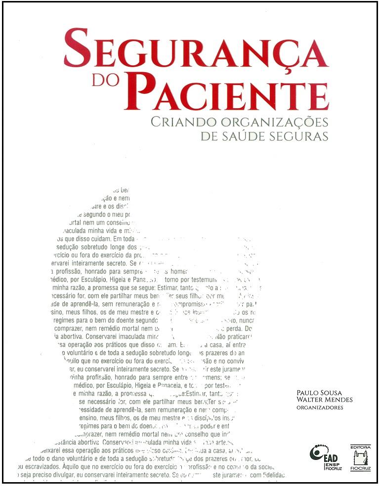 Segurança do Paciente: criando organizações de saúde seguras (vol. 2)  - Livraria Virtual da Editora Fiocruz