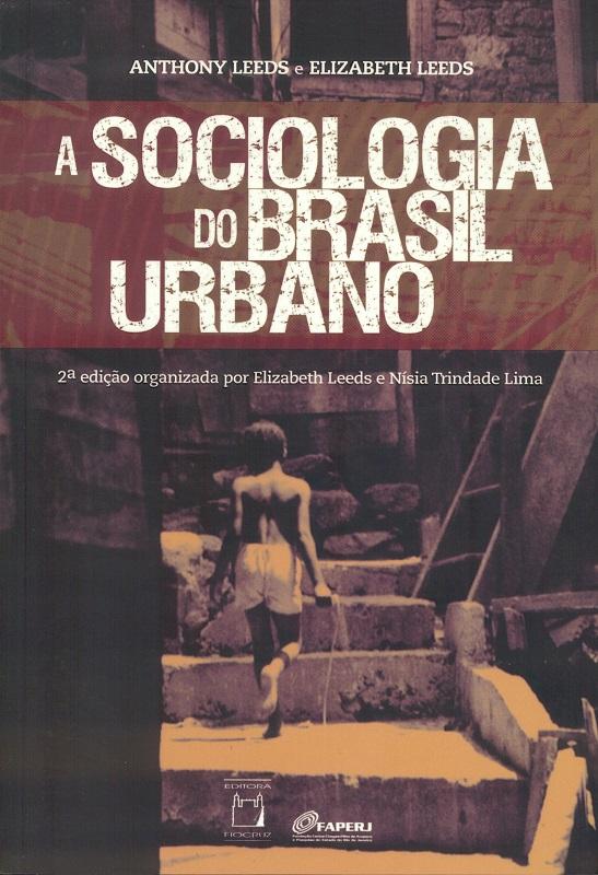 Sociologia do Brasil Urbano, A  - Livraria Virtual da Editora Fiocruz