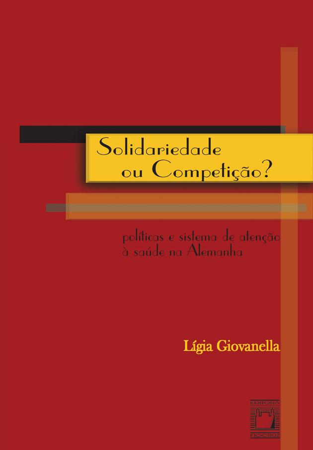 Solidariedade ou Competição? - políticas e sistema de atenção à saúde na Alemanha  - Livraria Virtual da Editora Fiocruz