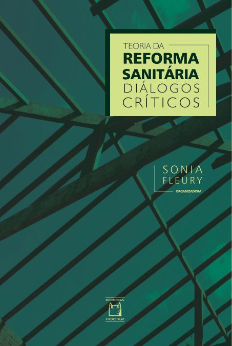 Teoria da Reforma Sanitária: diálogos críticos  - Livraria Virtual da Editora Fiocruz