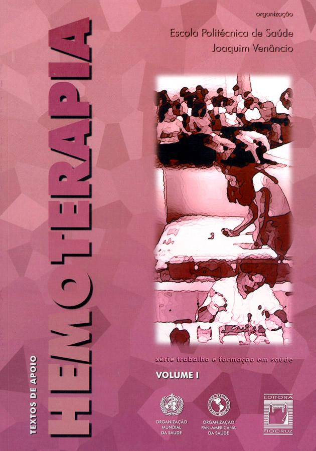 Textos de Apoio em Hemoterapia (volume I)  - Livraria Virtual da Editora Fiocruz