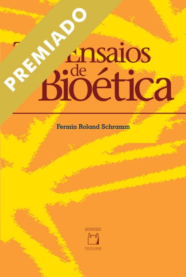 Três Ensaios de Bioética  - Livraria Virtual da Editora Fiocruz