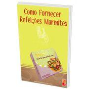 Como Fornecer Refeições Marmitex - Digital