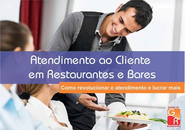 Atendimento ao cliente em Restaurantes e Bares  - GR - Treinamento em Gestão de Restaurantes e Gastronommia