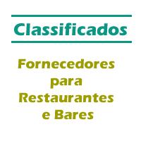 Classificados - Fornecedores para Restaurantes e Bares  - GR - Treinamento em Gestão de Restaurantes e Gastronommia