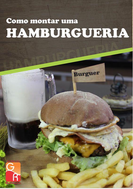 Como montar uma Hamburgueria  - GR - Treinamento em Gestão de Restaurantes e Gastronommia