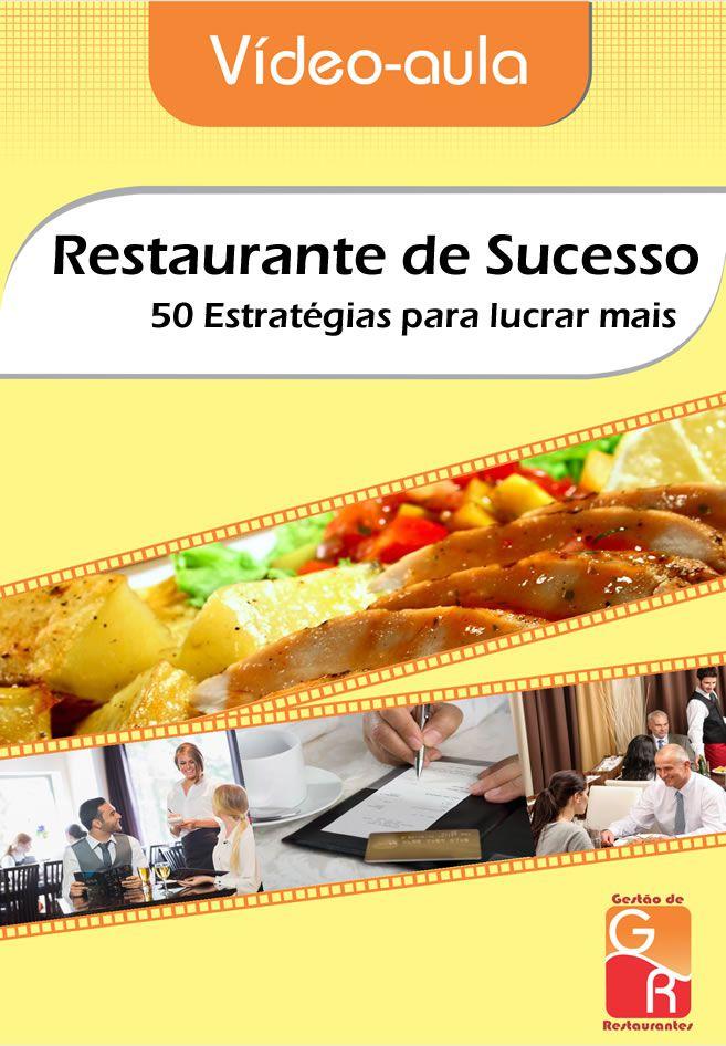 Restaurante de Sucesso! 50 Estratégias para Lucrar mais  - GR - Treinamento em Gestão de Restaurantes e Gastronommia