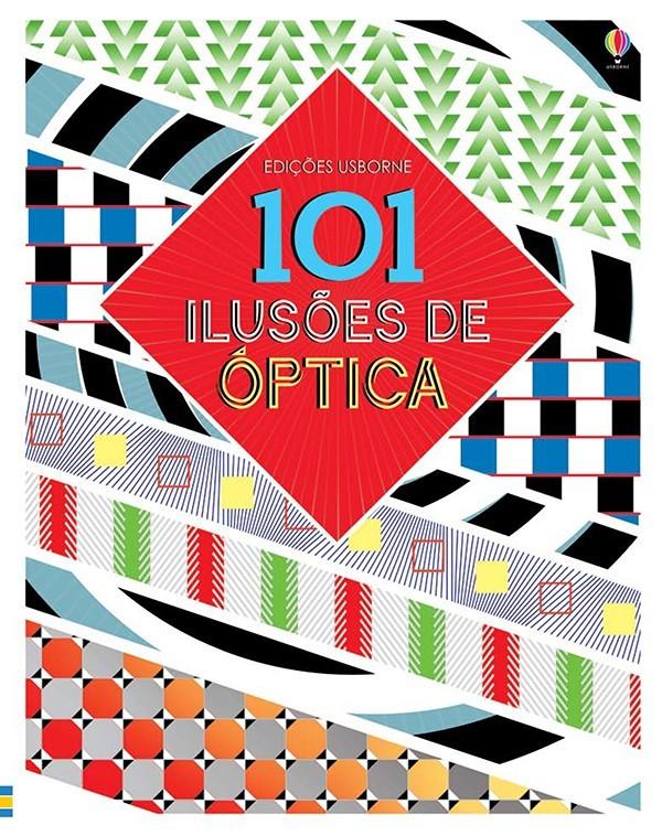 Livro 101 Ilusões de Óptica Usborne