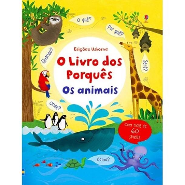 Livro dos Porques Os Animais - Usborne