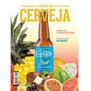 """REVISTA DA CERVEJA - EDIÇÃO #38 - JANEIRO/FEVEREIRO 2019 """"Catharina Sour, malte e comida de boteco"""""""