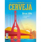 """REVISTA DA CERVEJA - EDIÇÃO #42 - SETEMBRO/OUTUBRO 2019 """"Brut IPA - Uma ponte entre o champanhe e a cerveja"""""""