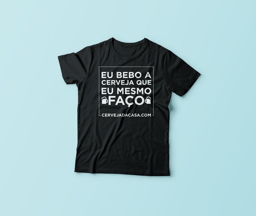 """Camiseta """"Eu bebo a cerveja que eu mesmo faço""""  - Cerveja da Casa"""