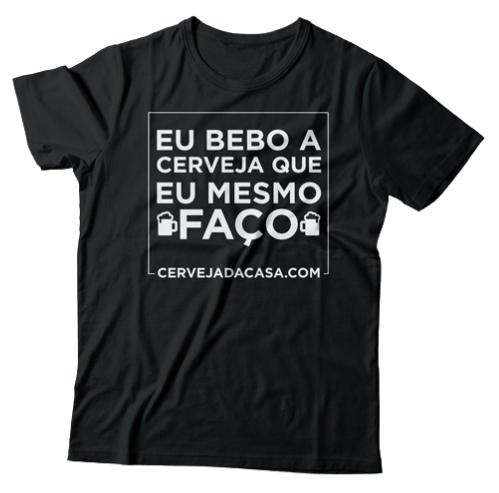 """Camiseta """"Eu bebo a cerveja que eu mesmo faço"""" (preta)"""