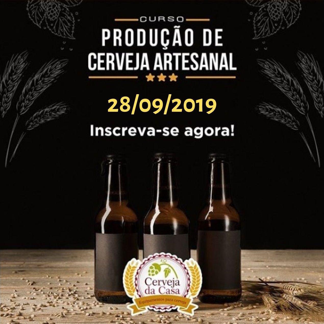 Curso de Produção de Cerveja Artesanal 28/09/2019 (presencial)  - Cerveja da Casa