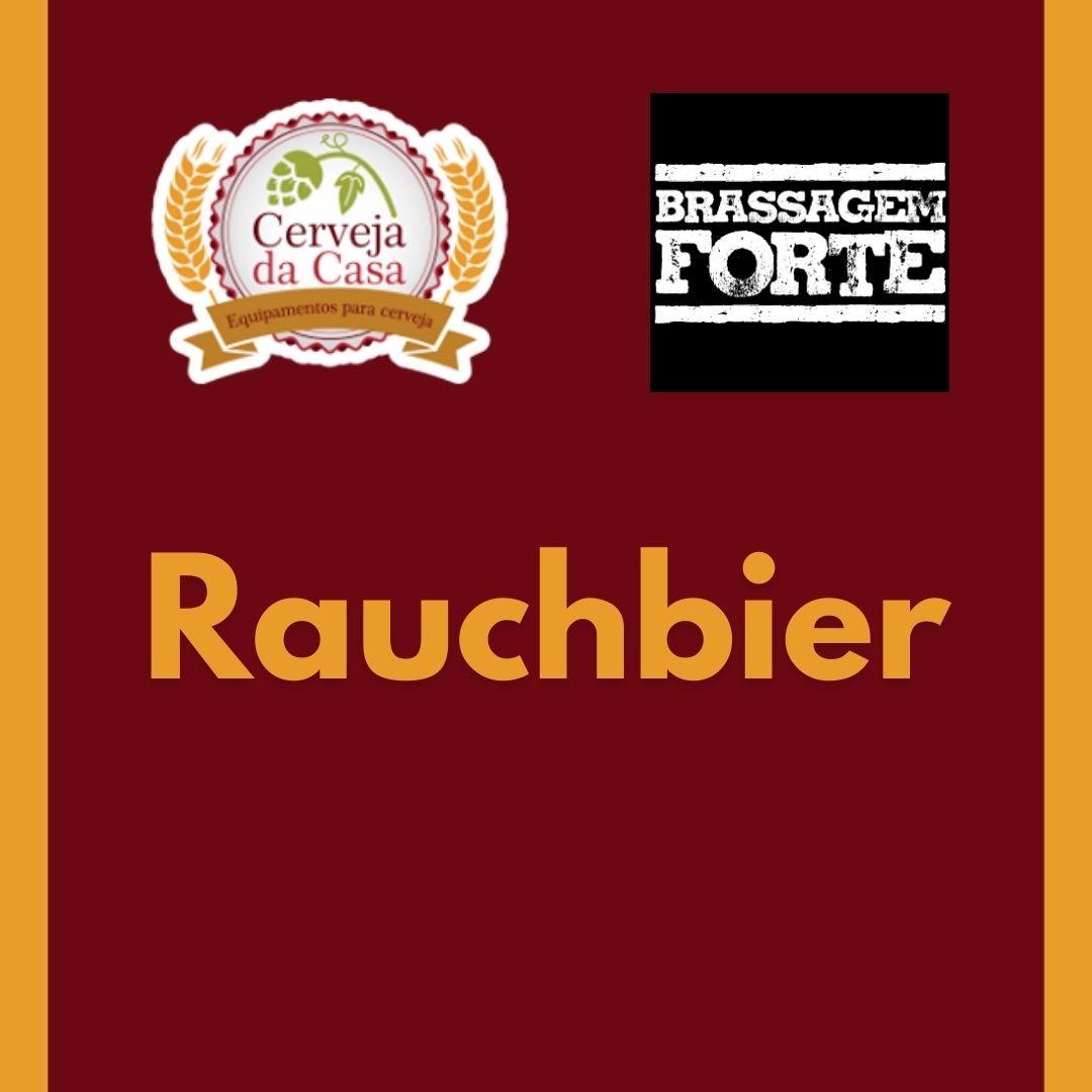 Kit de Insumos BRASSAGEM FORTE Rauchbier (Opções de 10 a 60L)