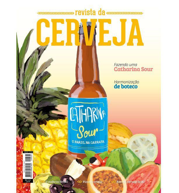 """REVISTA DA CERVEJA - EDIÇÃO #38 - JANEIRO/FEVEREIRO 2019 """"Catharina Sour, malte e comida de boteco""""  - Cerveja da Casa"""