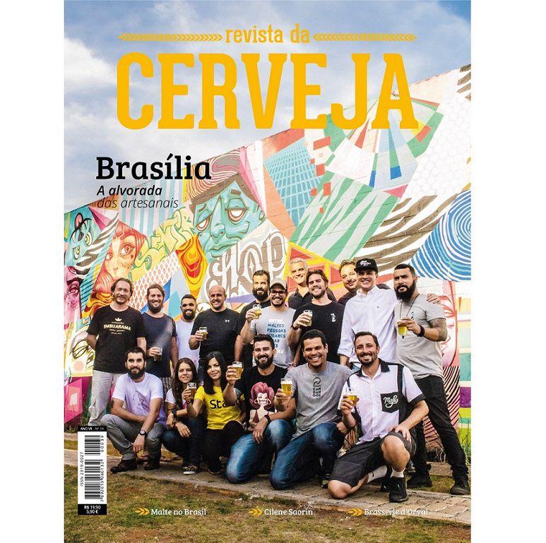 """REVISTA DA CERVEJA - EDIÇÃO #39 - MARÇO/ABRIL 2019 """"Brasília, a alvorada das artesanais""""  - Cerveja da Casa"""