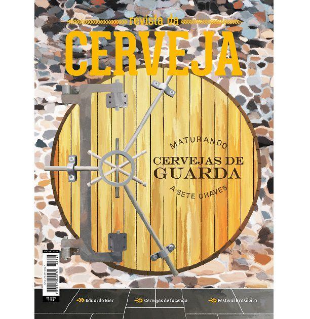 """REVISTA DA CERVEJA - EDIÇÃO #40 - MAIO/JUNHO 2019 """"Cervejas de guarda, Festival Brasileiro e farm brew""""  - Cerveja da Casa"""