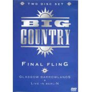 Big Country - Final Fling - Dvd Nacional